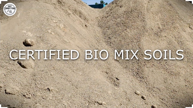 Bio Mix Soils Now Available At Dirt Connections