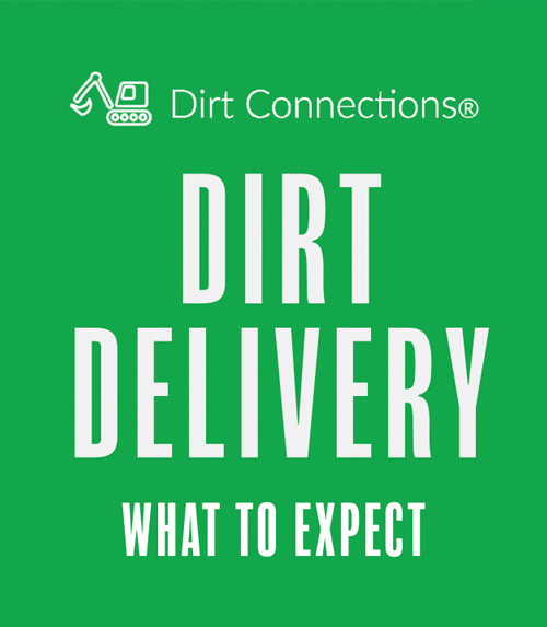 Dirt Connections dirt delivery guide